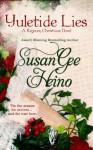 Yuletide Lies - Susan Gee Heino