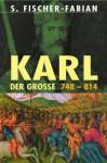 Karl der Große - Siegfried Fischer-Fabian