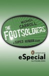 The Footsoldiers - Michael Carroll