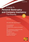 Easyway Guide to Personal Bankruptcy and Company Insolvency. Karen Leigh - Leigh, Karen Leigh