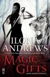 Magic Gifts: A Kate Daniels Novella - Ilona Andrews