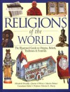 Religions of the World: The Illustrated Guide to Origins, Beliefs, Traditions & Festivals - Elizabeth Breuilly, Joanne O'Brien, Martin Palmer, Martin E. Marty