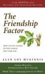 The Friendship Factor: How to Get Closer to the People You Care for - Alan Loy McGinnis