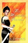The Halfling Princess - F.A. Ludwig