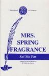 Mrs. Spring Fragrance - Sui Sin Far