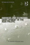 Services and Economic Development in the Asia-Pacific - Peter W. Daniels, James Harrington