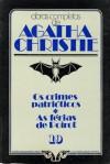 Os Crimes Patrióticos * As Férias de Poirot - Agatha Christie