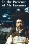 In the Presence of My Enemies: Memoirs of Tibetan Nobleman Tsipon Shuguba - Sumner Carnahan, Lama Kunga Rinpoche, Lobsang Phuntshok Lhalungpa