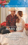 A Christmas Wedding for the Cowboy (Harlequin American Romance) - Mary Leo