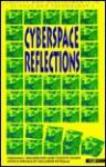 Cyberspace Reflections - Herman Van Bolhuis, Riccardo Petrella, Vicente Colom
