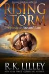 Fire and Rain, Season 2, Episode 5 - R.K. Lilley, Julie Kenner, Dee Davis
