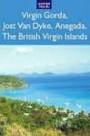 Virgin Gorda, Jost Van Dyke, Anegada - Lynne Sullivan