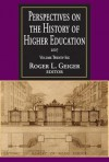 Perspectives on the History of Higher Education: 2007 - Roger L. Geiger