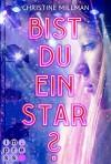 Bist du ein Star? - Christine Millman