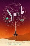 Spindle - E.K. Johnston