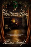 A Christmas Story - Allison Knight