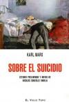 Sobre el suicidio - Karl Marx, Nicolás González Varela
