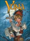 La Prophétie De Winog (Yuna #1) - Jacques Lamontagne, MA YI