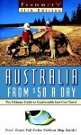 Frommer's Australia from $50 a Day - Natalie Kruger, Marc Llewellyn