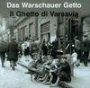 Getto Warszawskie - Anka Grupińska, Jan Jagielski, Szapiro Paweł