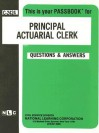 Principal Actuarial Clerk: Test Preparation Study Guide, Questions & Answers - National Learning Corporation