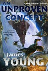 An Unproven Concept (Kraken Edition) (The Vergassy Chronicles Book 2) - James Young, Anita Young, Jon Holland, Steven Sanders, Eric Weathers, Gabriel Nagy, Christos Karapanos, Justin Adams