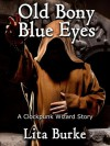 Old Bony Blue Eyes (Clockpunk Wizard, #3) - Lita Burke