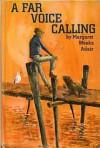 A Far Voice Calling - Margaret W. Adair, Lilian Obligado