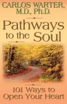 Pathways to the Soul - Carlos Warter
