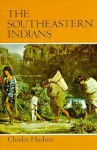 Southeastern Indians - Charles M. Hudson