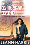 The Last Lie: Inspirational Romantic Suspense - Leann Harris