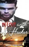 GAY ROMANCE: IN LOVE WITH A HACKER (M/M Straight to Gay First Time Romance Collection) - Ruth Roberts