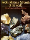Rocks, Minerals & Fossils of the World - Chris Pellant, Roger Phillips