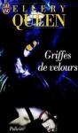 Griffes de velours - Ellery Queen