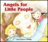 Angels For Little People - Orla Marie O'Reilly, Christine Desmond Cleary