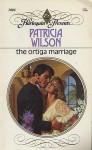 The Ortiga Marriage - Patricia Wilson