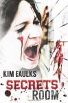 Secrets Room Paperback February 17, 2014 - Kim Faulks