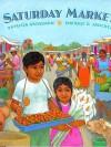 Saturday Market - Patricia Grossman, Enrique O. Sanchez