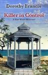 Killer in Control - Dorothy Brenner Francis