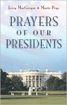 Prayers of Our Presidents - Jerry MacGregor, Marie Prys