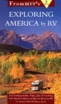 Frommers Exploring America by RV, 1st Edition - Shirley Slater, Harry Basch