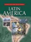 Latin America (Exploring History) - Ana María Machado