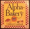 Alpha-Bakery Children's Cookbook - Author Unknown