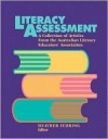Literacy Assessment: A Collection Of Articles From The Australian Literacy Educators' Association - Heather Fehring
