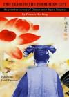 Two Years in the Forbidden City - Der Ling, Noel Fletcher