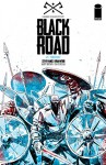 Black Road #4 - Brian Wood, Garry Brown, Dave McCaig