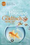 Ein Goldfisch räumt auf - Kristan Higgins