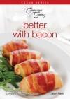 Better with Bacon - Jean Paré