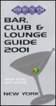 Shecky's Bar, Club And Lounge Guide 2001 New York (Shecky's Bar, Club & Lounge Guide For New York City) - Chris Hoffman