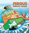 Fergus Breaks Loose - J.W. Noble, Peter Townsend